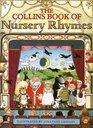 The Collins Book of Nursery Rhymes