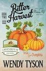 Bitter Harvest (Greenhouse, Bk 2)
