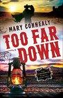 Too Far Down (Cimarron Legacy, Bk 3)