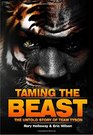Taming the Beast The Untold Story of Team Tyson