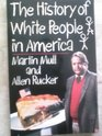 History of White People in America