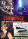 Conspiracy : History\'s Greatest Plots, Conclusions and Cover-ups