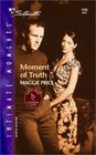 Moment of Truth (Lone Star Country Club, Bk 3) (Silhouette Intimate Moments, No 1143)