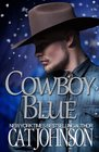 Cowboy Blue (aka A Cowboy for Christmas) (Maverick Ranch, Bk 1)