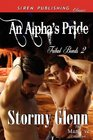 An Alpha's Pride (Tribal Bonds, Bk 2)