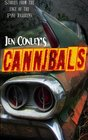 Cannibals Stories from the Edge of the Pine Barrens