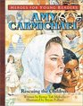 Amy Carmichael Rescuing the Children