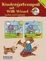 Kindergartenspa mit Willi Wiesel