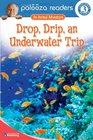 Drop Drip an Underwater Trip Level 3