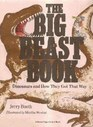 The Big Beast Book: Dinosaurs and How They Got That Way (Brown Paper School)