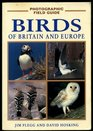 A Photographic Field Guide Birds of Britain and Europe