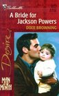 Bride For Jackson Powers (Man Of The Month/Passionate Powers) (Desire, No 1273)