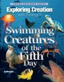 Exploring Creation With Zoology 2 Swimming Creatures of the 5th Day