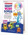 Sight Word Songs Flip Chart  CD 25 Playful Piggyback Tunes That Teach the Top 50 Sight Words