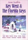 June Keith's Key West  The Florida Keys: A Guide to the Coral Islands