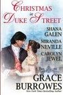 Christmas in Duke Street: An Anthology of Holiday Historical Romances