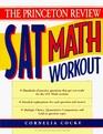 Princeton Review: SAT Math Workout (1995)