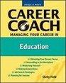Ferguson Career Coach Managing Your Career in Education