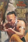 The Key to the Indian (Indian in the Cupboard, Bk 5)
