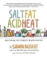 Salt, Fat, Acid, Heat: The Four Elements of Good Cooking