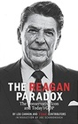The Reagan Paradox The Conservative Icon and Today's GOP