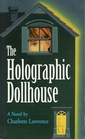 The Holographic Dollhouse (Merrywell, Bk 2)