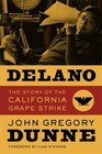 Delano: The Story of the California Grape Strike