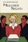 Mulliner Nights (Wodehouse, P. G. Collector's Wodehouse.)
