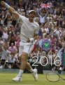 Wimbledon 2016 The Official Story of The Championships