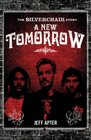 A New Tomorrow The Silverchair Story