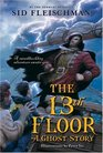 The 13th Floor A Ghost Story