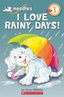 Scholastic Reader Level 1 Noodles I Love Rainy Days