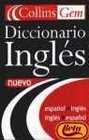 Diccionario Ingles Nuevo  Collins SpanishEnglish EnglishSpanish Gem Dictionary