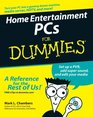 Home Entertainment PCs For Dummies