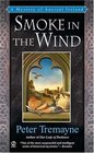 Smoke in the Wind (Sister Fidelma, Bk 11)
