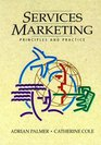 Services Marketing Principles and Practice