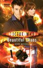 Beautiful Chaos (Doctor Who: New Series Adventures, No 29)