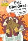 Eric Bloodaxe the Viking King