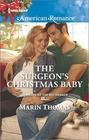 The Surgeon's Christmas Baby