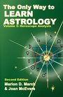 The Only Way to Learn Astrology Volume 3 Second Edition