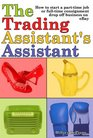 The Trading Assistant's Assistant: How to start a part-time job or full-time consignment drop-off business on eBay