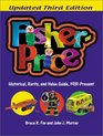 Fisher-Price: Historical, Rarity, and Value Guide, 1931-Present (Fisher-Price: a Historical, Rarity  Value Guide)