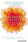 Rational Mysticism  Spirituality Meets Science in the Search for Enlightenment