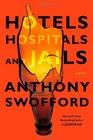 Hotels Hospitals and Jails A Memoir