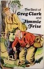 The best of Greg Clark  Jimmie Frise