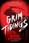 Grim Tidings (Hellhound Chronicles, Bk 2)