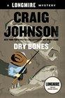 Dry Bones (Walt Longmire, Bk 12)