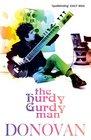 Hurdy Gurdy Man