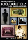 The Encyclopedia of Black Collectibles A Value and Identification Guide