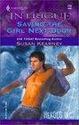 Saving the Girl Next Door (Heroes, Inc., Bk 3) (Harlequin Intrigue, No 713)